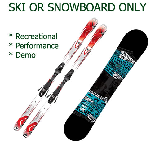 Hire Snow Skis or Snowboard Only